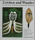 Die besten Freund Primitives - Zeichen und Wunder: Künstlerischer Ausdruck ursprungsnaher Menschen Bewertungen