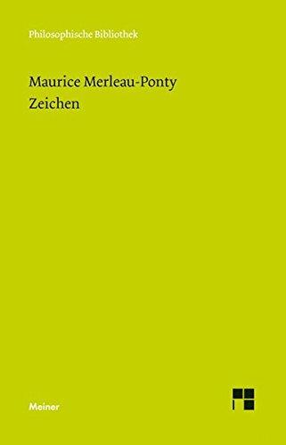 Zeichen (Philosophische Bibliothek, Band 590)