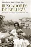 Buscadores De Belleza: Historias De Los Grandes Coleccionistas De Arte