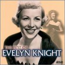 Songtexte von Evelyn Knight - Best of Evelyn Knight