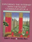Exploring the Internet With Netscape Communicator 4 (Exploring Office 97 Series) -