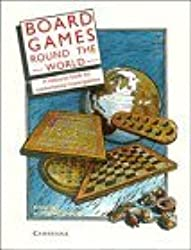 Board Games round the World: A Resource Book for Mathematical Investigations by Robbie Bell (1989-01-27)