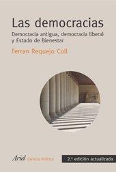 Las democracias: Democracia antigua, democracia liberal y Estado de Bienestar (Ariel Derecho)