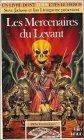 Défis Fantastiques Tome 47 - Les Mercenaires du levant
