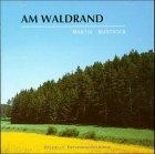 Am Waldrand - Martin Buntrock