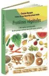 Telecharger Livres Proteines vegetales L alternative nutritionnelle Un livre pratique contenant plus de 80 recettes culinaires (PDF,EPUB,MOBI) gratuits en Francaise