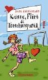 Thienemann Verlag Küsse, Flirt und Torschusspanik