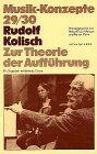 Rudolf Kolisch. Zur Theorie der Auffü...