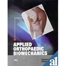 Applied Orthopaedics Biomechanics
