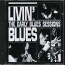 Songtexte von Livin' Blues - The Early Blues Sessions