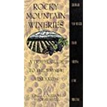 Rocky Mountain Wineries: Travel Guide to Wayside Vineyards
