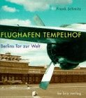 Flughafen Tempelhof - Frank Schmitz
