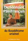 Dictionnaire Pali-Français du bouddhisme par Michel-Henri Dufour