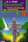 Gänsehaut Abenteuer-Spielbuch / Tief im Dschungel des Verderbens