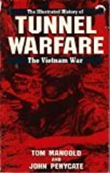 TUNNEL WARFARE #6 (Illustrated History of the Vietnam War, Band 6)