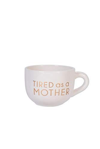 Tired as a Mother Cappuccinotasse mit Henkel, Keramik, 625 ml, Weiß