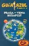 Praga, Viena y Budapest - guia azul (Guias Azules)