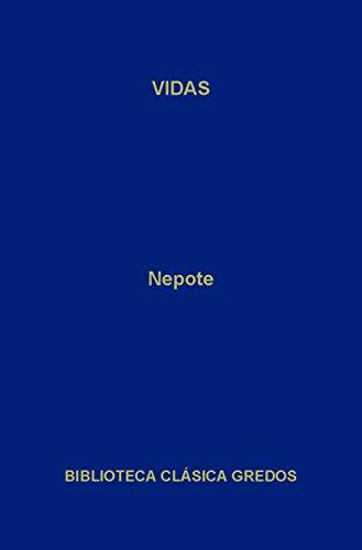 Vidas (Biblioteca Clásica Gredos nº 79) por Cornelio Nepote