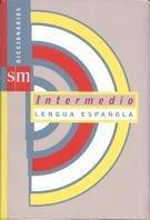 Diccionario intermedio de la lengua española - 9788434872059