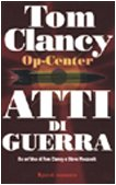 Op-Center. Atti di (Tom Clancy Op Centro)