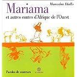Mariana et autres contes d'Afrique de l'Ouest