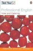 Portada del libro Test Your Professional English: Hotel and Catering (Penguin English) by Alison Pohl (2002-04-05)