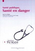 Santé publique Santé en danger