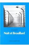 Nuit Et Brouillard: On the Making, Reception and Functions of a Major Documentary Film par Richard Raskin