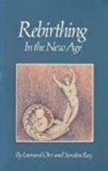 Rebirthing in the New Age by Sondra Ray (1983-08-02)