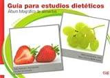 Guía para estudios dietéticos: Albúm fotográfico de alimentos (Fuera de Colección)