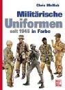 Militärische Uniformen seit 1945 in Farbe
