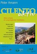 Cilento aktiv. Aktiv-Urlaub im ursprünglichen Süditalien