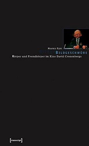 Bildgeschwüre: Körper und Fremdkörper im Kino David Cronenbergs. Psychoanalytische Filmlektüren nach Freud und Lacan