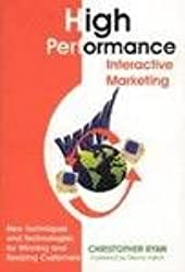 High Performance Interactive Marketing