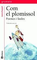 Com el plomissol. Poemes i faules (Grumets) por Joana Raspall i Juanola