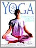 yoga. esercizi per il corpo e per la mente. ediz. illustrata
