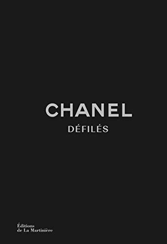 Chanel Défilés. L'Intégrale des collections de Kar