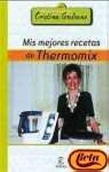 Mis mejores recetas de thermomix (Escuela Cocina Cris.Galiano)