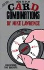 How to Play Card Combinations: Unlocking the Secrets (Devyn Press Bridge Library) (Mike Lawrence Bridge)