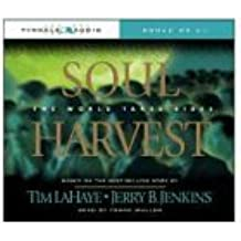 Soul Harvest: The World Takes Sides (Left Behind (Tyndale Audio))