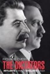 The Dictators: Hitler's Germany, Stalin's Russia by Richard Overy (2004-06-24)
