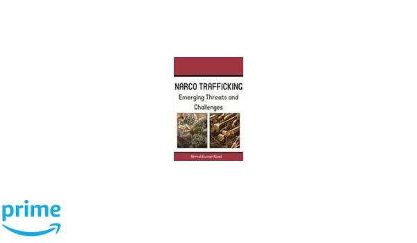 Amazonin Buy Narco Trafficking Threat And Challenges Book Online