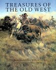 Treasures of the Old West: Paintings and Sculptures from the Thomas Gilcrease Institute of American History and Art (Abradale Books)