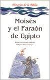 Moises y El Faraon de Egipto par Graciela Silvia Montes