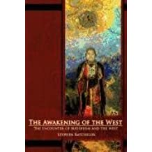 [(The Awakening of the West : The Encounter of Buddhism and Western Culture)] [By (author) Stephen Batchelor] published on (September, 2011)