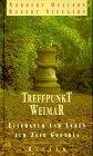 Treffpunkt Weimar - Literatur und Leben zur Zeit Goethes