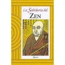 La Sabiduria del Zen