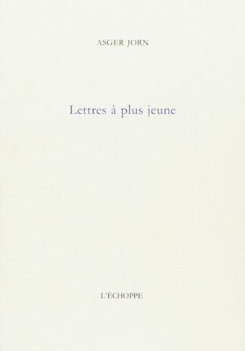 Lettres à plus jeune par Asger Jorn
