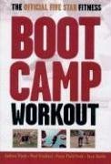 The Official Five Star Fitness Boot Camp Workout: The High-Energy Fitness Program for Men and Women (Boot Andrew)