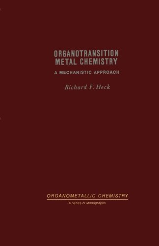 Organotransition Metal Chemistry A Mechanistic Approach